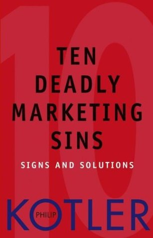 10 Deadly Sins of Marketing for CEO