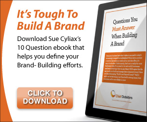 Free ebook by Chief Outsider Sue Cyalix: Questions You Must Answer When Building a Brand