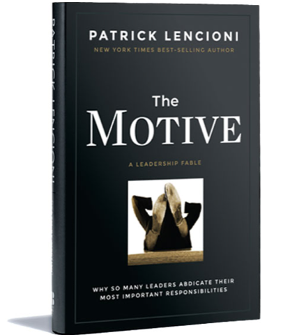 The Motive – Lencioni's Best, With a Catch