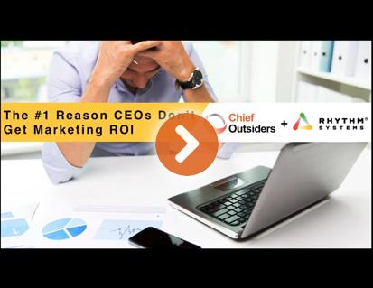 #1-Reason-CEOs-Don't-Get-Marketing-ROI